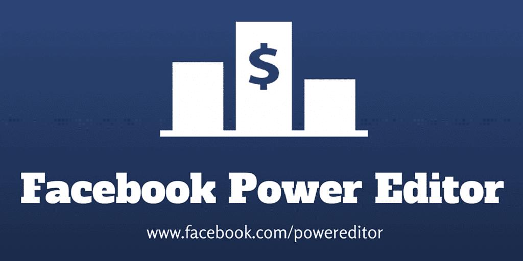 7 redenen waarom je Facebook Power Editor moet gebruiken voor adverteren