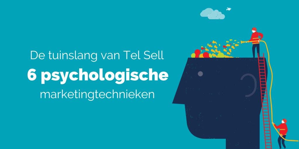 De tuinslang van Tel Sell - 6 psychologische marketingtechnieken